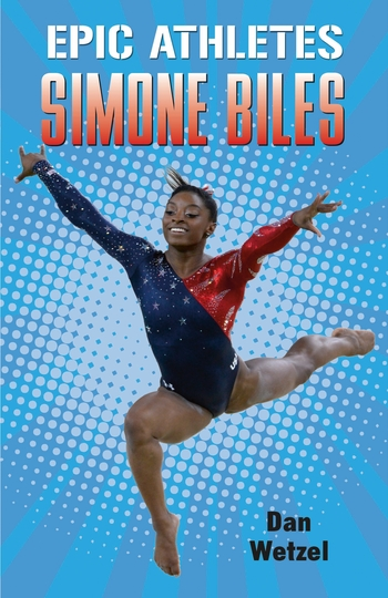 Epic Athletes: Simone Biles