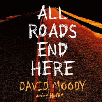 All Roads End Here
