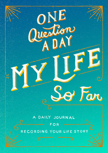 One Question a Day: My Life So Far