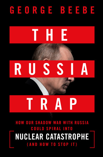 The Russia Trap