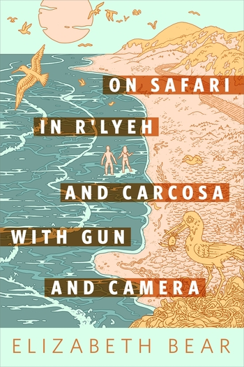 On Safari in R'lyeh and Carcosa with Gun and Camera