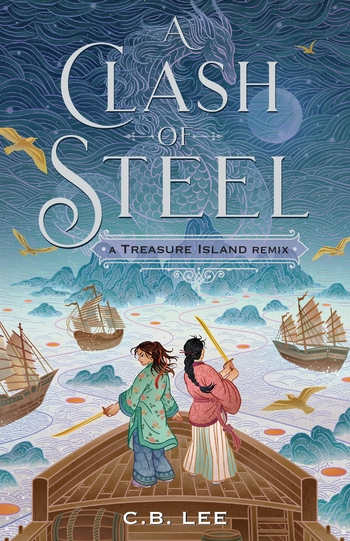 A Clash of Steel: A Treasure Island Remix