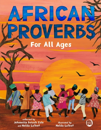 African Proverbs for All Ages