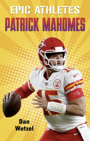 Epic Athletes: Patrick Mahomes