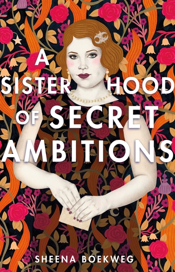 A Sisterhood of Secret Ambitions