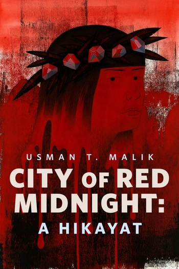 City of Red Midnight: A Hikayat