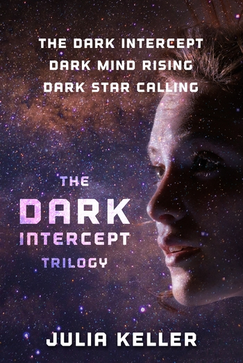 The Dark Intercept Trilogy