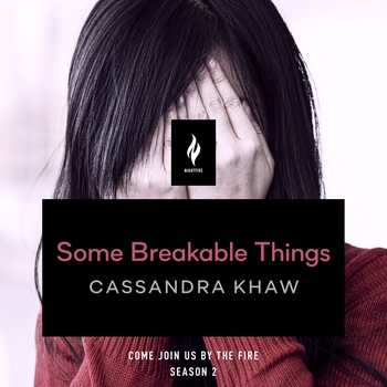 Some Breakable Things
