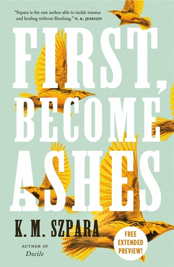 First, Become Ashes Sneak Peek