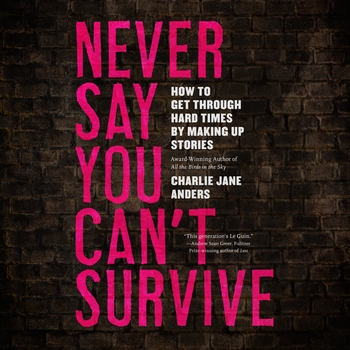 Never Say You Can't Survive