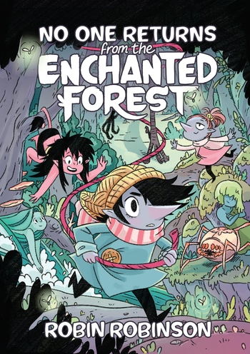 No One Returns From the Enchanted Forest