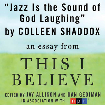 Jazz is the Sound of God Laughing