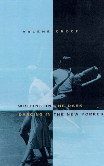 Writing in the Dark, Dancing in The New Yorker