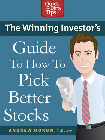 The Winning Investor's Guide to How to Pick Better Stocks