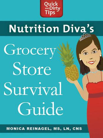 Nutrition Diva's Grocery Store Survival Guide