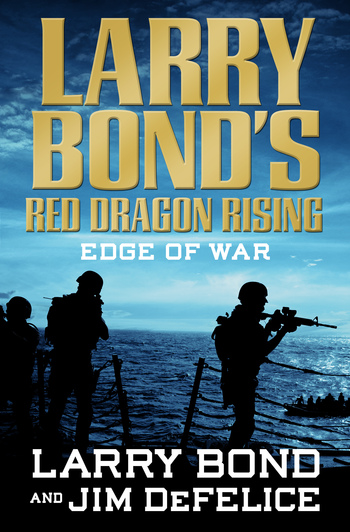 Larry Bond's Red Dragon Rising: Edge of War