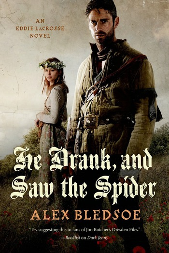 He Drank, and Saw the Spider