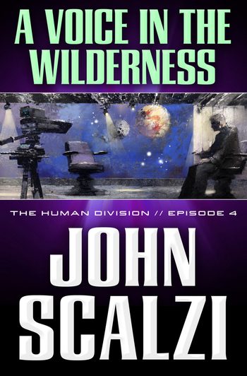 The Human Division #4: A Voice in the Wilderness