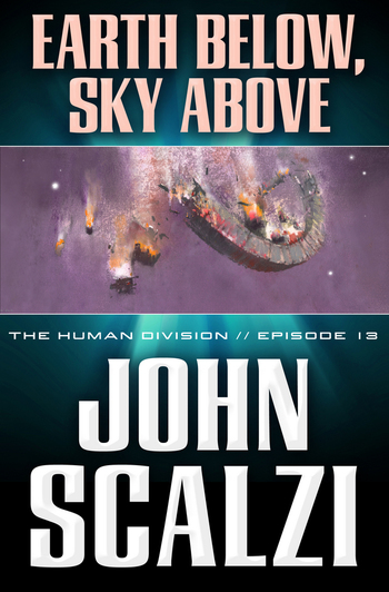 The Human Division #13: Earth Below, Sky Above