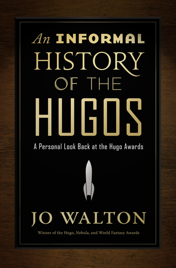 An Informal History of the Hugos