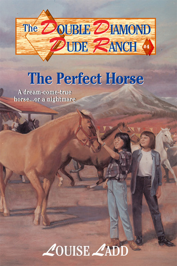 Double Diamond Dude Ranch #4 - The Perfect Horse