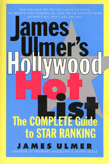 James Ulmer's Hollywood Hot List