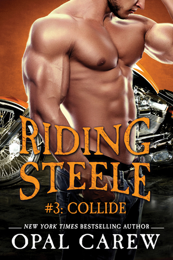 Riding Steele #3: Collide