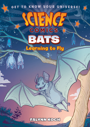 Science Comics: Bats