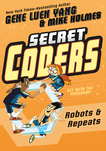 Secret Coders: Robots & Repeats