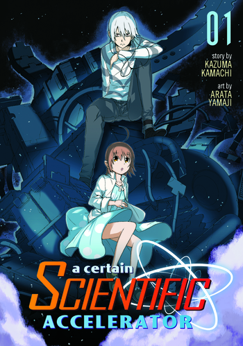 A Certain Scientific Accelerator Vol. 1