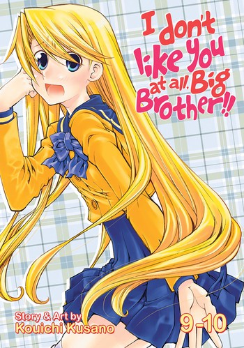 I Don't Like You At All Big Brother!! Vol. 9-10