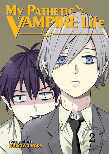 My Pathetic Vampire Life Vol. 2