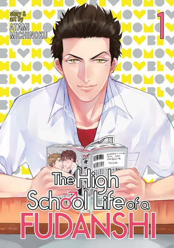 The High School Life of a Fudanshi Vol. 1