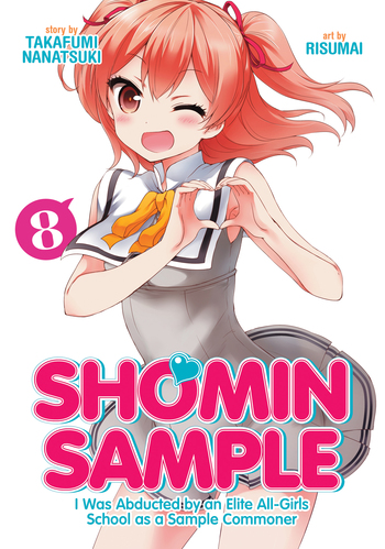Shomin Sample: I Was Abducted by an Elite All-Girls School as a Sample Commoner Vol. 8