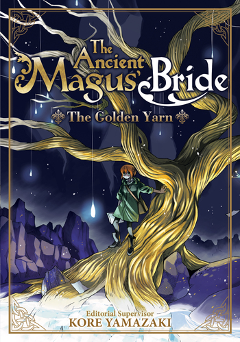 The Ancient Magus' Bride: The Golden Yarn (Light Novel) 1