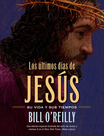 Los Últimos días de Jesús (The Last Days of Jesus)