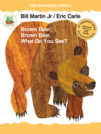 Brown Bear, Brown Bear, What Do You See? 50th Anniversary Edition with audio CD