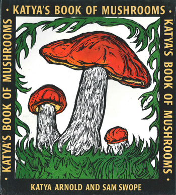 Katya's Book of Mushrooms