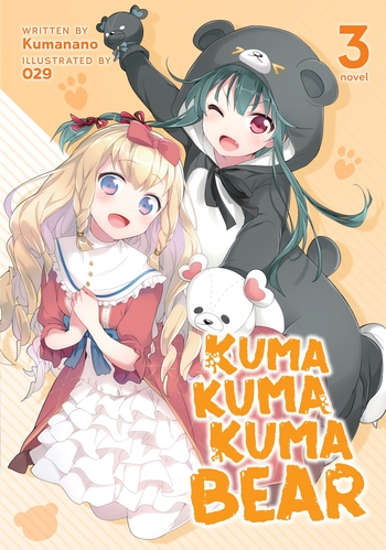 Kuma Kuma Kuma Bear (Light Novel) Vol. 3