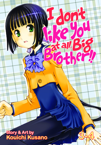 I Don't Like You At All, Big Brother!! Vol. 3-4